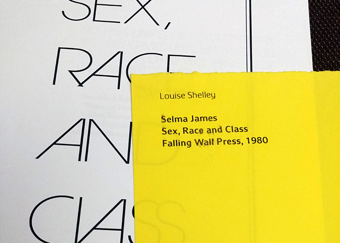 Louise Shelley: Selma James: Sex, Race and Class